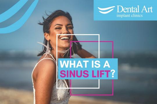 What Is A Sinus Lift? | Dental Art Implant Clinics